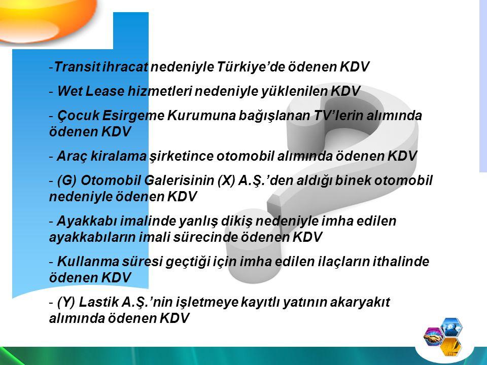 Transit ihracat nedeniyle Türkiye'de ödenen KDV