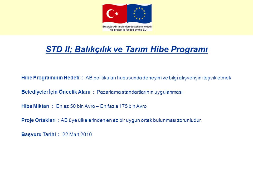 STD II; Balıkçılık ve Tarım Hibe Programı