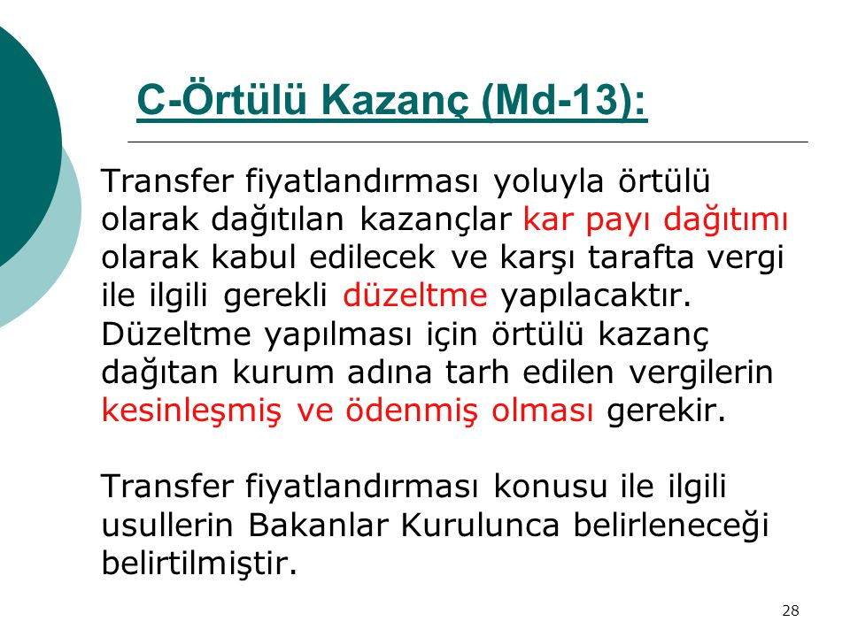 C-Örtülü Kazanç (Md-13):