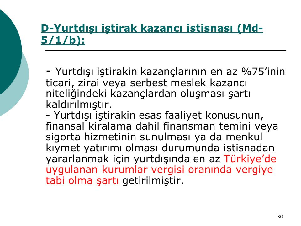 D-Yurtdışı iştirak kazancı istisnası (Md-5/1/b):