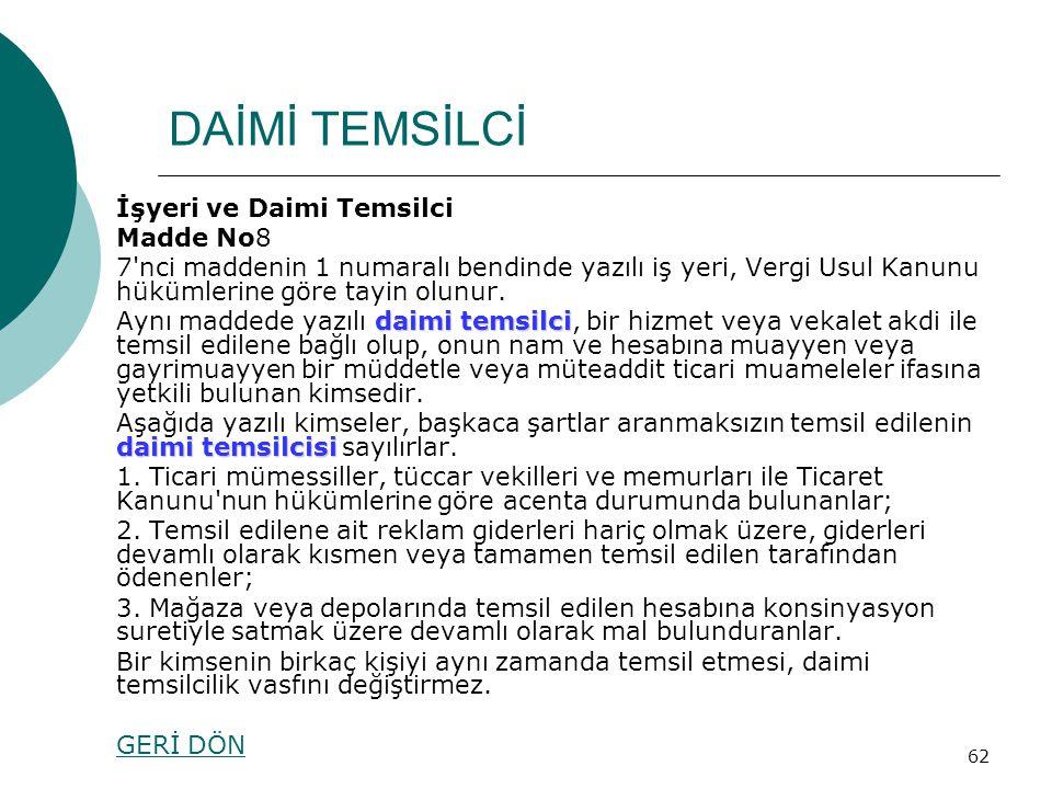 DAİMİ TEMSİLCİ İşyeri ve Daimi Temsilci Madde No8