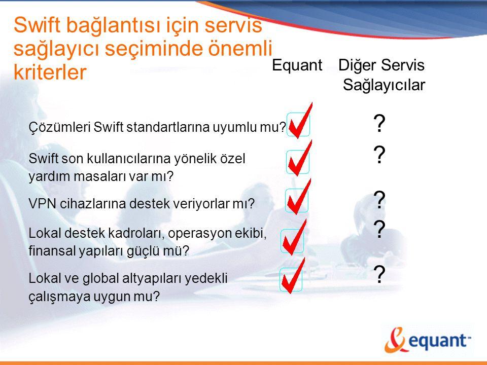 Swift bağlantısı için servis sağlayıcı seçiminde önemli kriterler