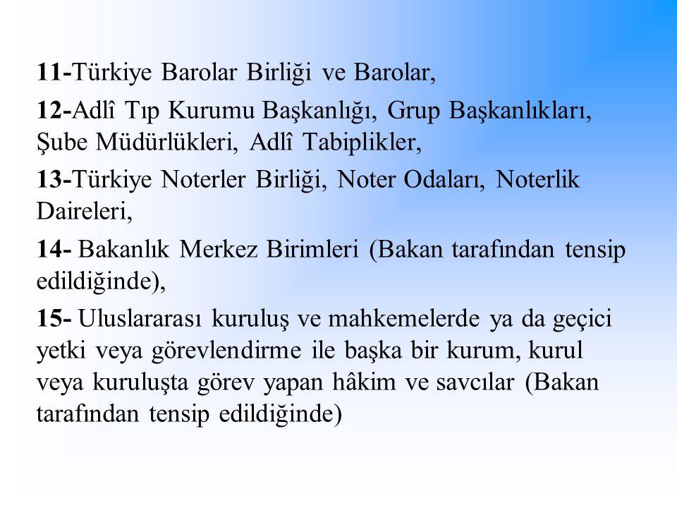 11-Türkiye Barolar Birliği ve Barolar,