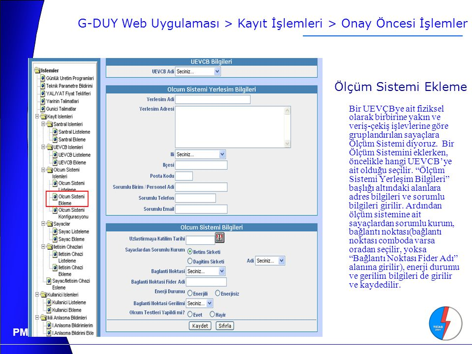 G-DUY Web Uygulaması > Kayıt İşlemleri > Onay Öncesi İşlemler