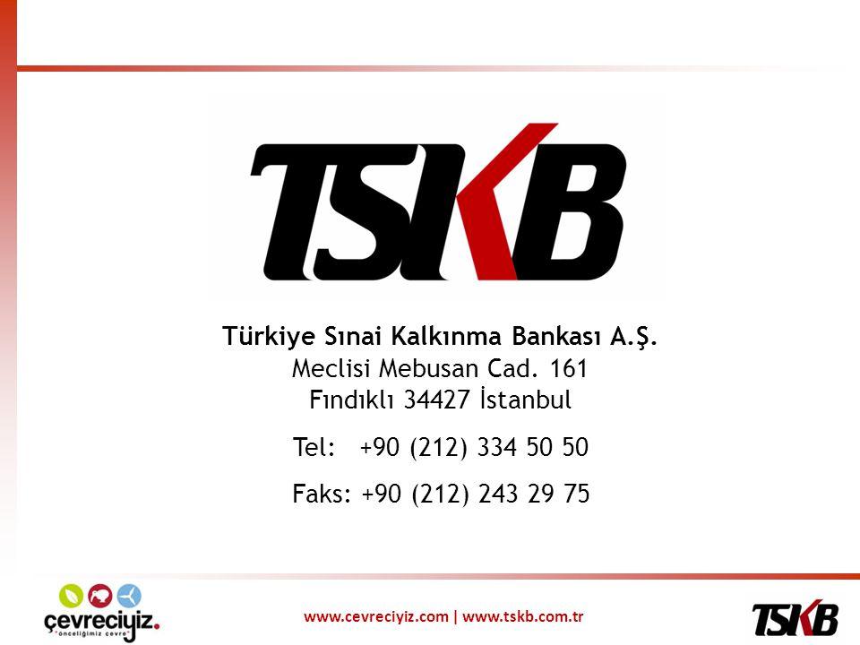 Türkiye Sınai Kalkınma Bankası A.Ş. Meclisi Mebusan Cad. 161