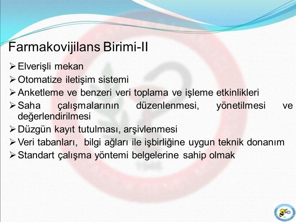 Farmakovijilans Birimi-II
