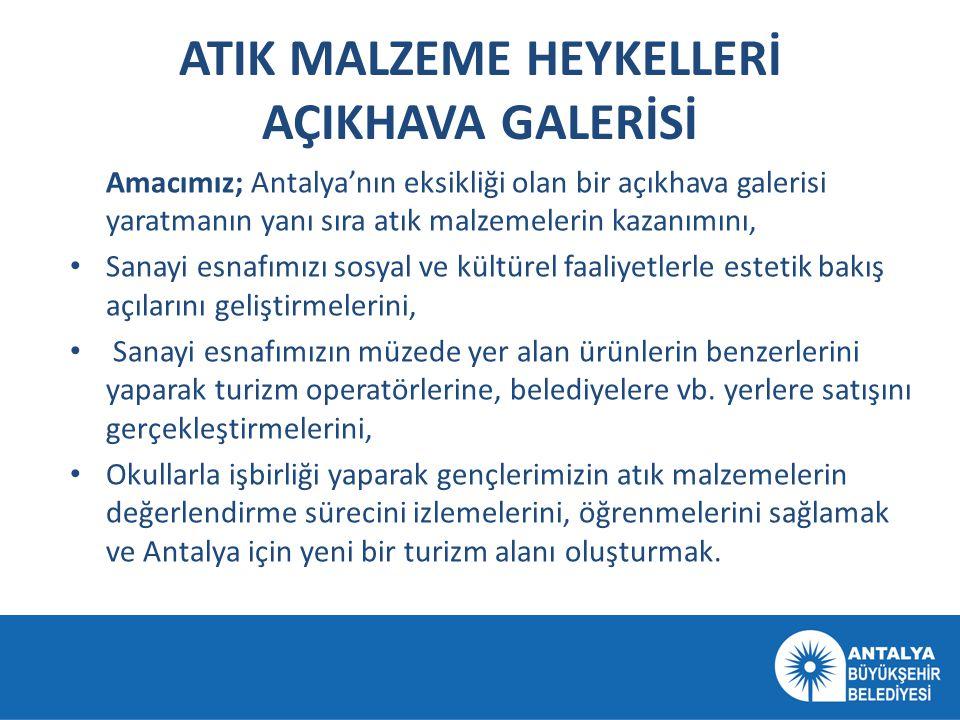 ATIK MALZEME HEYKELLERİ AÇIKHAVA GALERİSİ