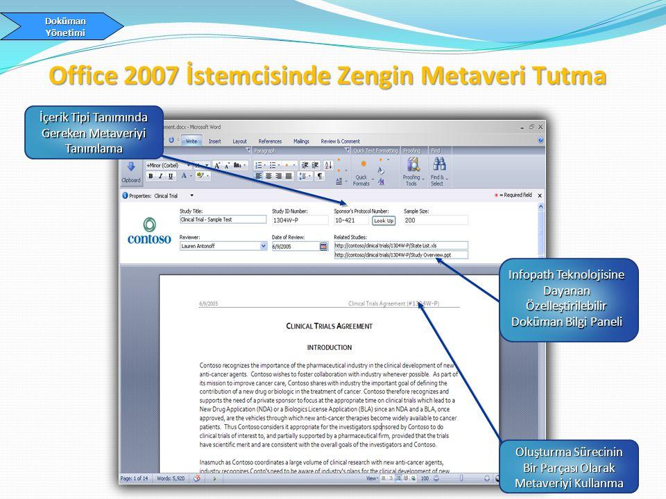 Office 2007 İstemcisinde Zengin Metaveri Tutma