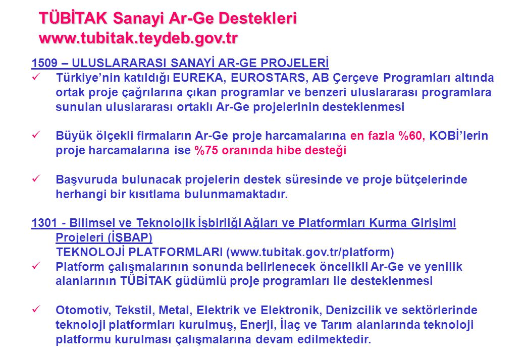 TÜBİTAK Sanayi Ar-Ge Destekleri www.tubitak.teydeb.gov.tr