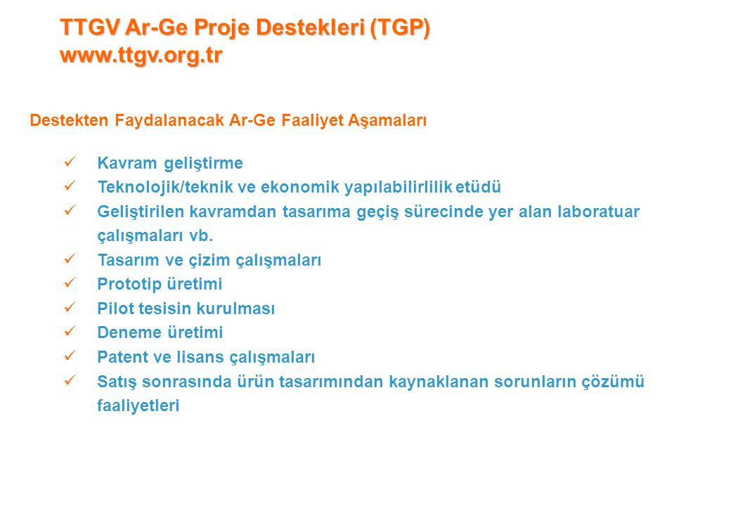 TTGV Ar-Ge Proje Destekleri (TGP) www.ttgv.org.tr