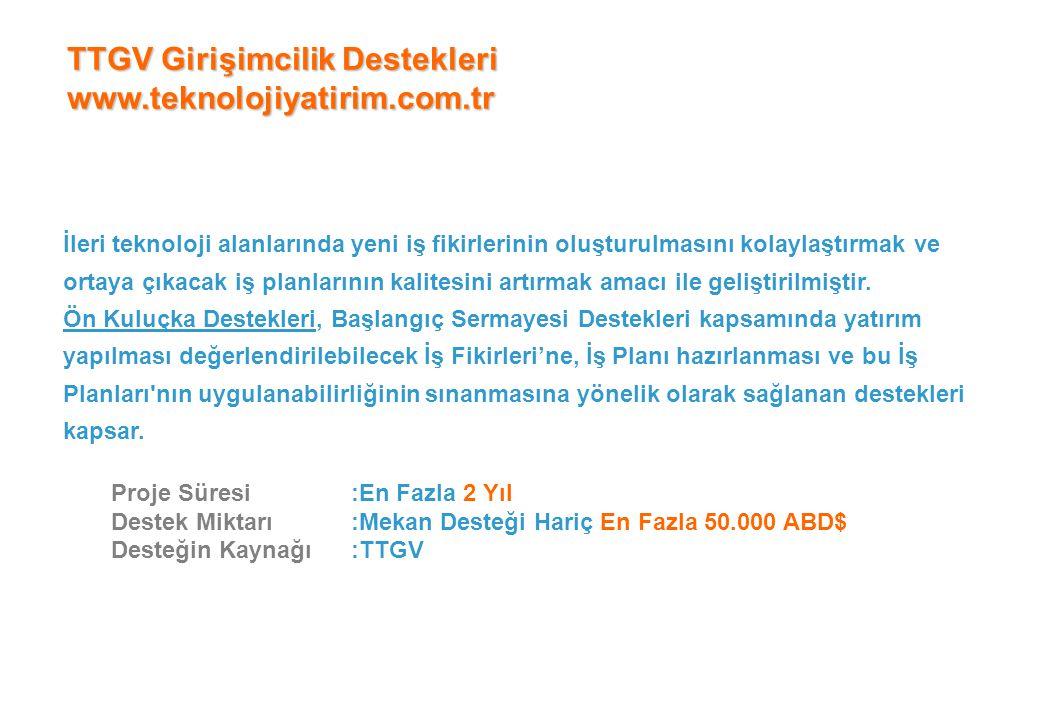 TTGV Girişimcilik Destekleri www.teknolojiyatirim.com.tr