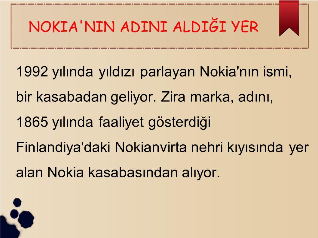 NOKIA NIN ADINI ALDIĞI YER