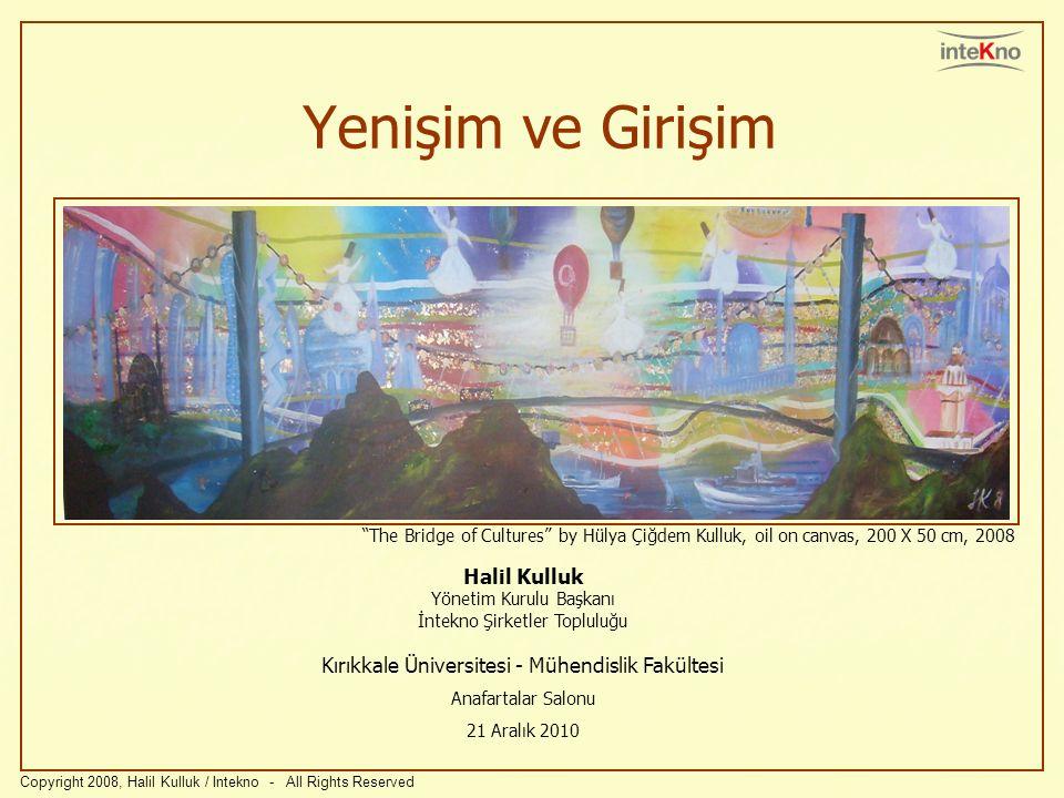 Yenişim ve Girişim The Bridge of Cultures by Hülya Çiğdem Kulluk, oil on canvas, 200 X 50 cm, 2008.