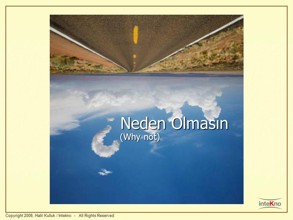 Neden Olmasın (Why not)