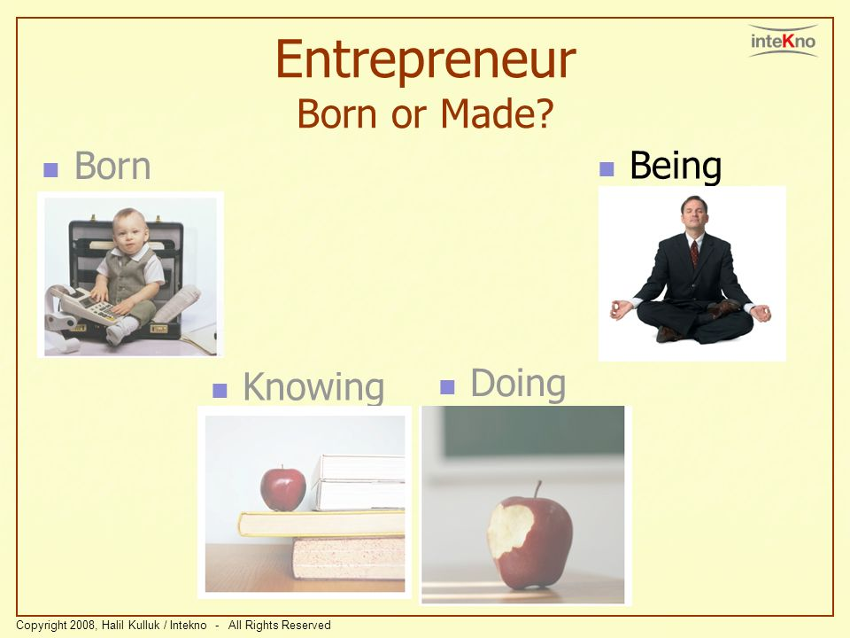Entrepreneur Born or Made
