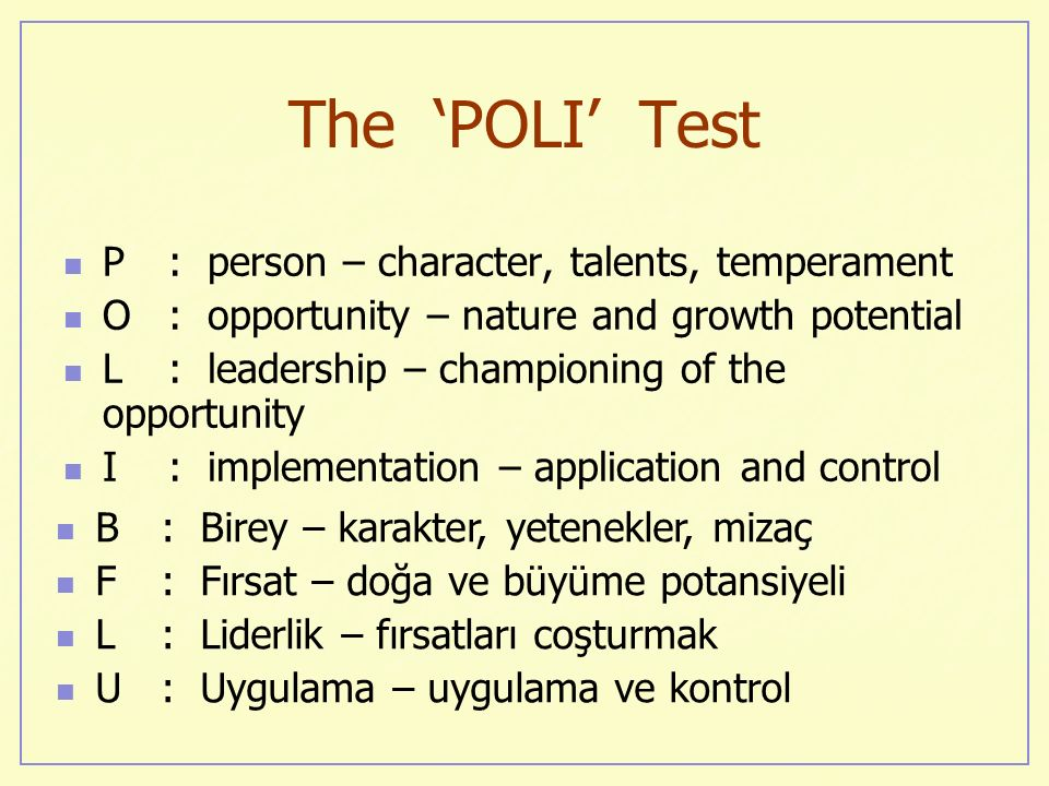 The 'POLI' Test P : person – character, talents, temperament