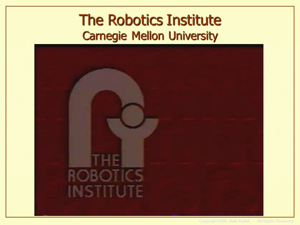 The Robotics Institute Carnegie Mellon University