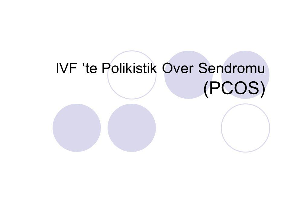 IVF 'te Polikistik Over Sendromu (PCOS)