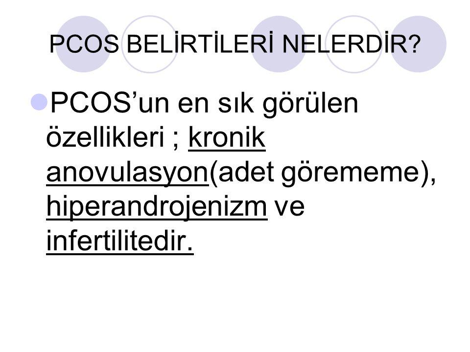 PCOS BELİRTİLERİ NELERDİR