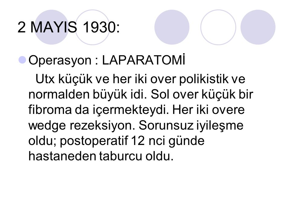 2 MAYIS 1930: Operasyon : LAPARATOMİ