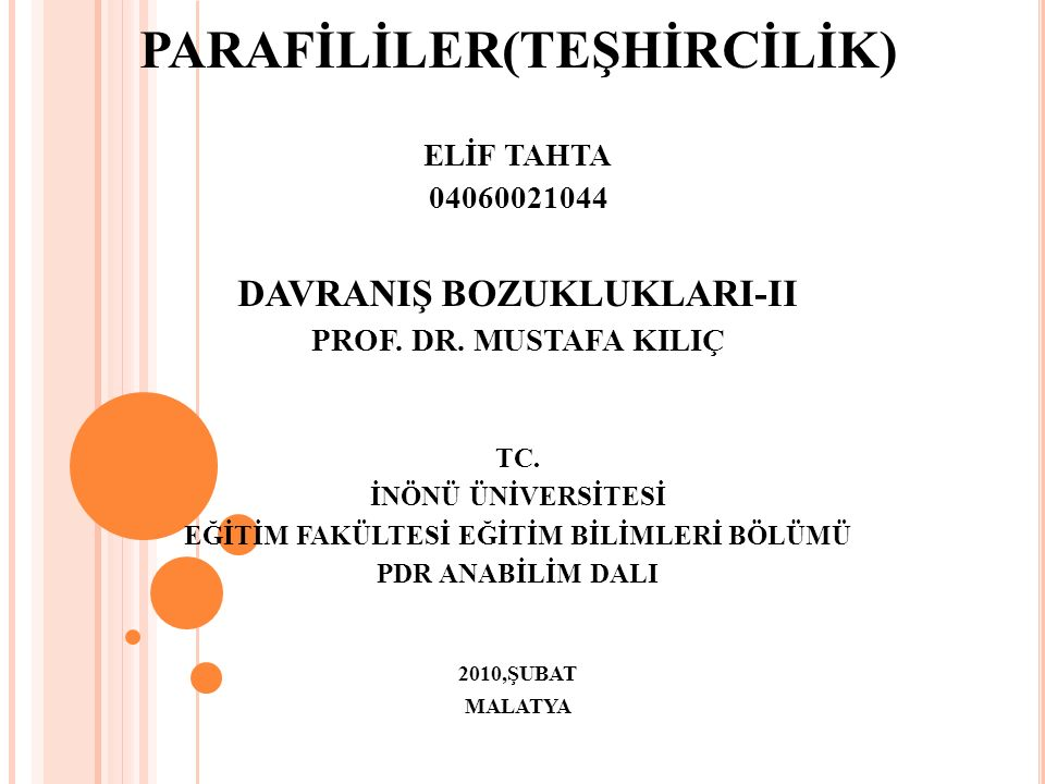 PARAFİLİLER(TEŞHİRCİLİK)