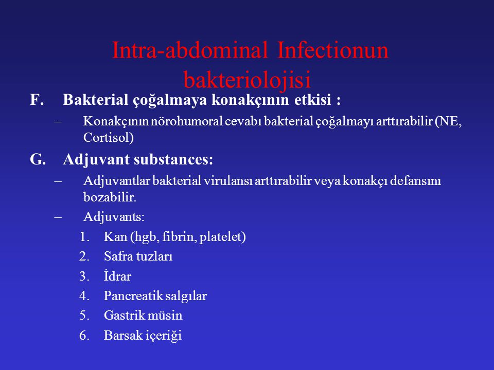 Intra-abdominal Infectionun bakteriolojisi