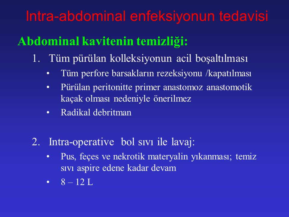Intra-abdominal enfeksiyonun tedavisi