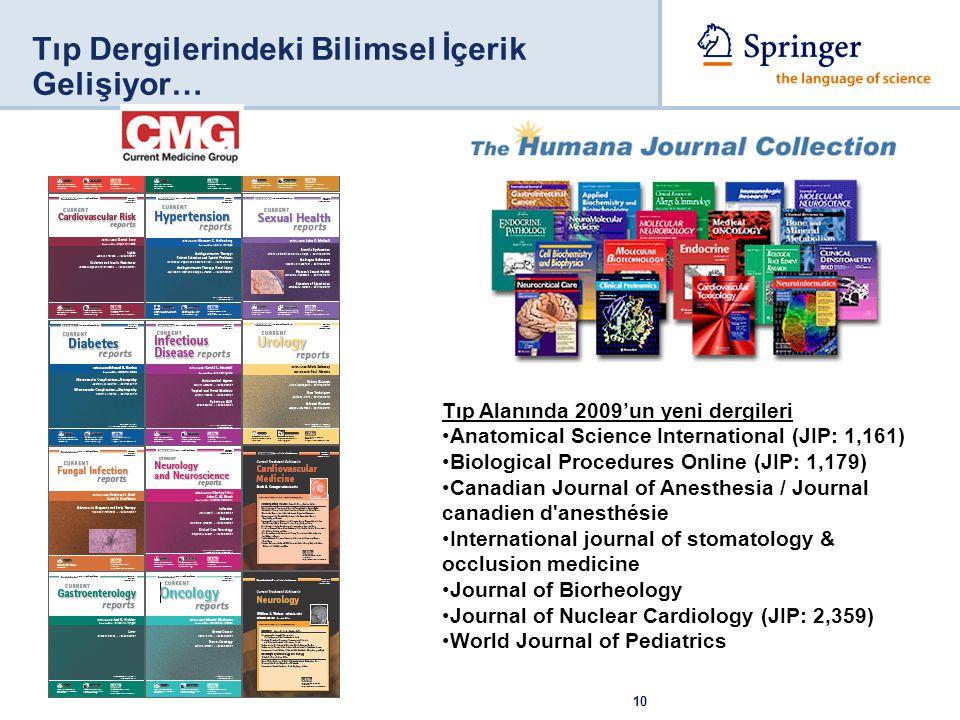 Tıp Dergilerindeki Bilimsel İçerik Gelişiyor…