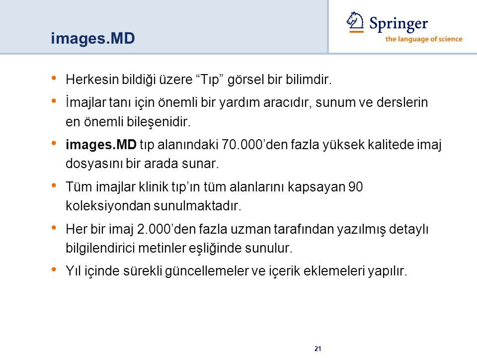 images.MD Herkesin bildiği üzere Tıp görsel bir bilimdir.