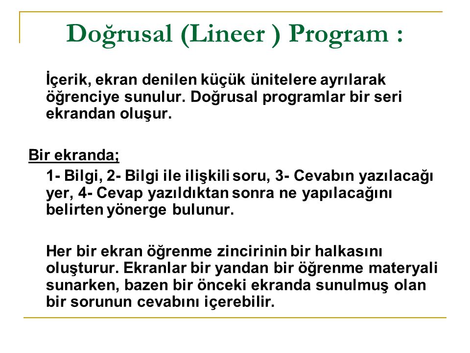 Doğrusal (Lineer ) Program :