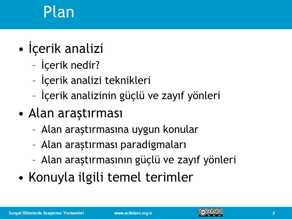 Plan İçerik analizi Alan araştırması Konuyla ilgili temel terimler