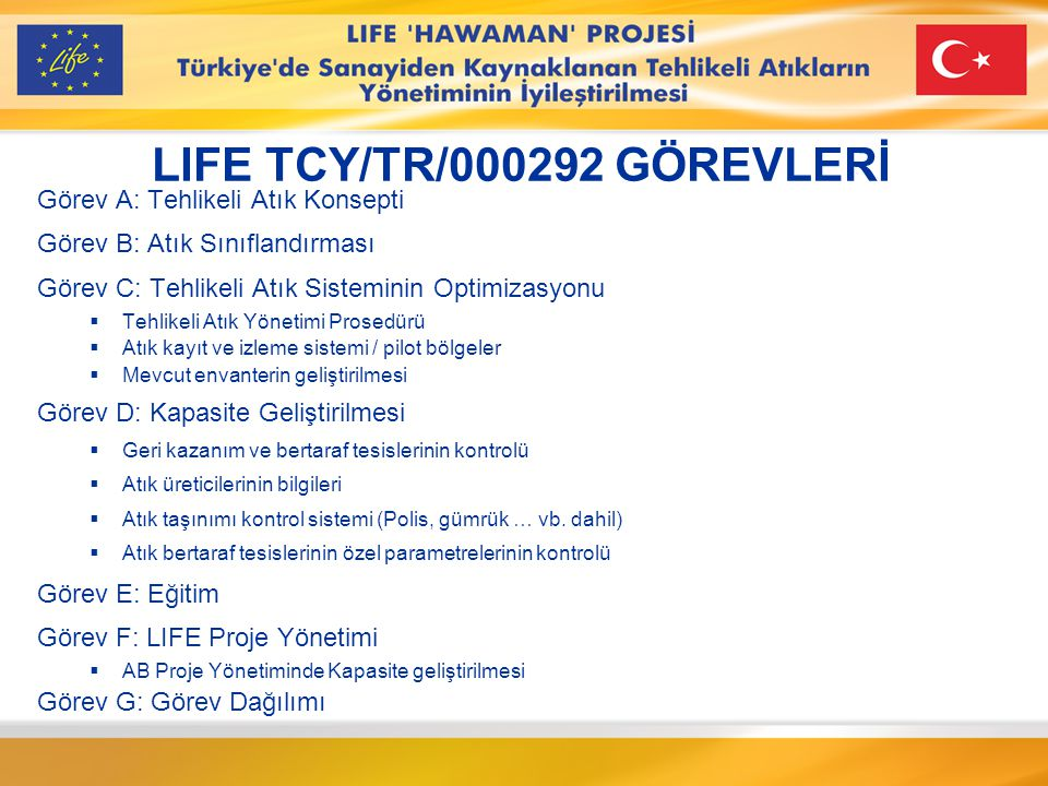LIFE TCY/TR/000292 GÖREVLERİ