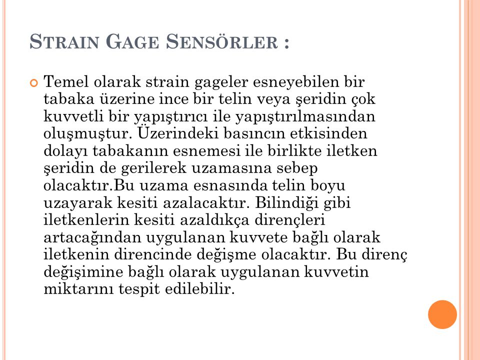 Strain Gage Sensörler :