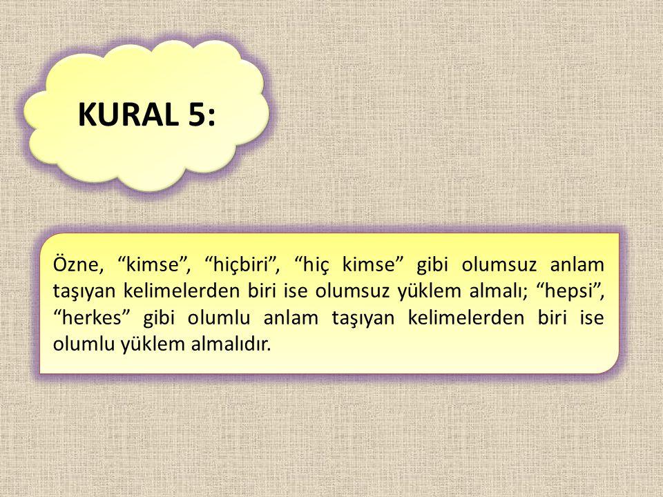KURAL 5: