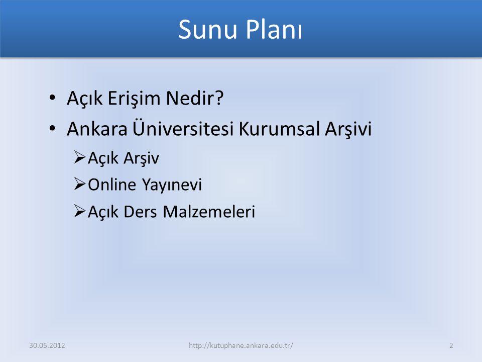 Sunu Planı Açık Erişim Nedir Ankara Üniversitesi Kurumsal Arşivi