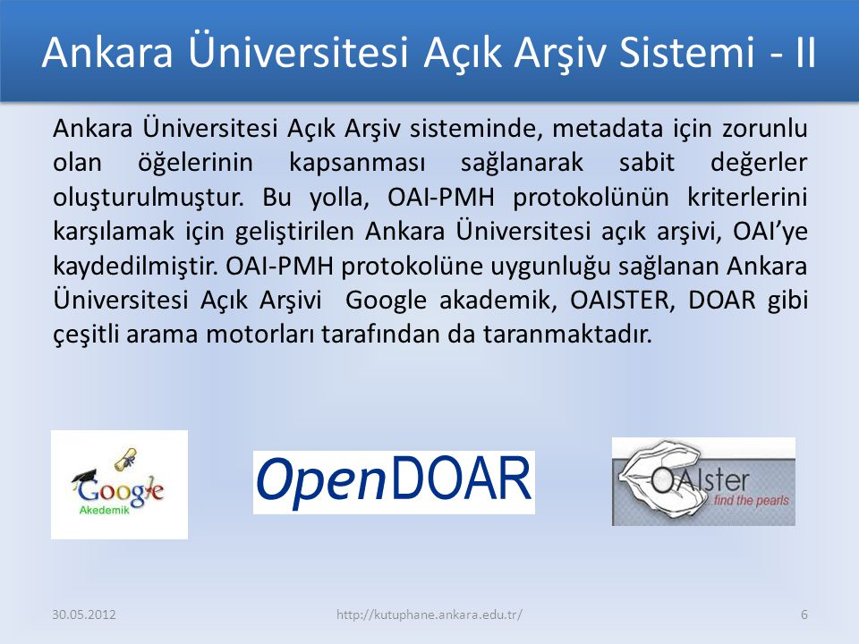 Ankara Üniversitesi Açık Arşiv Sistemi - II