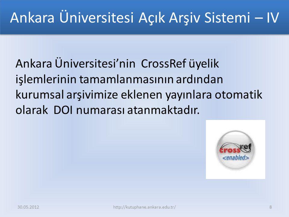 Ankara Üniversitesi Açık Arşiv Sistemi – IV