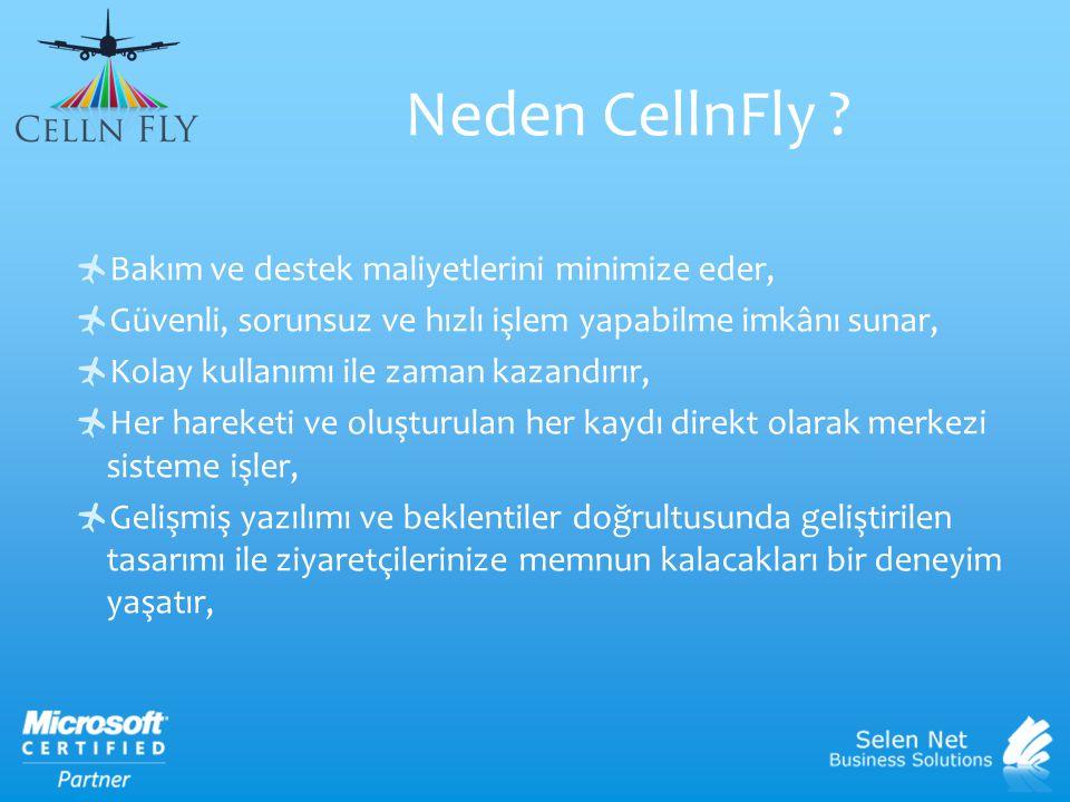 Neden CellnFly Bakım ve destek maliyetlerini minimize eder,