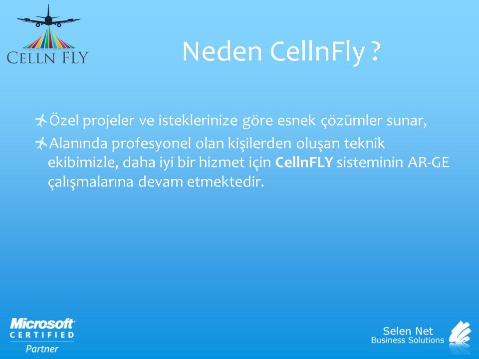 Neden CellnFly Özel projeler ve isteklerinize göre esnek çözümler sunar,