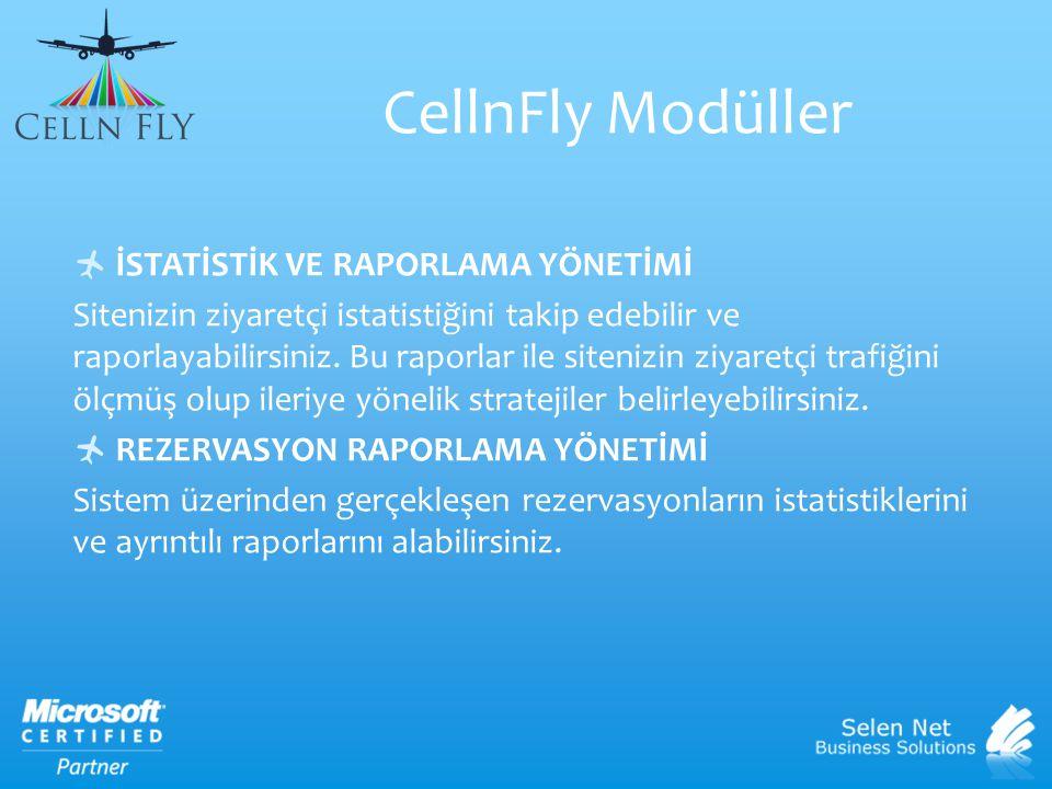 CellnFly Modüller İSTATİSTİK VE RAPORLAMA YÖNETİMİ