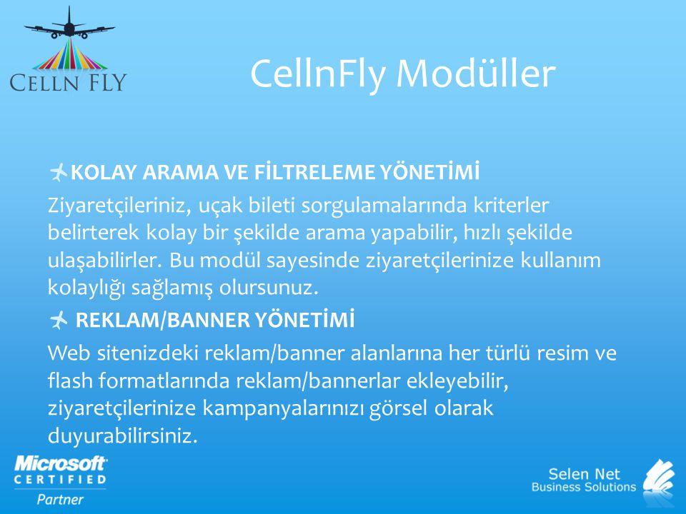 CellnFly Modüller KOLAY ARAMA VE FİLTRELEME YÖNETİMİ