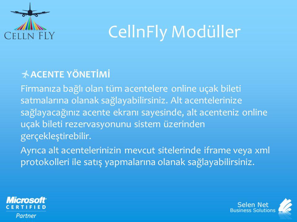 CellnFly Modüller ACENTE YÖNETİMİ