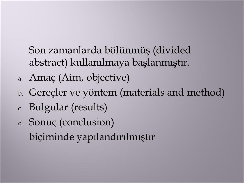 Gereçler ve yöntem (materials and method)‏ Bulgular (results)‏