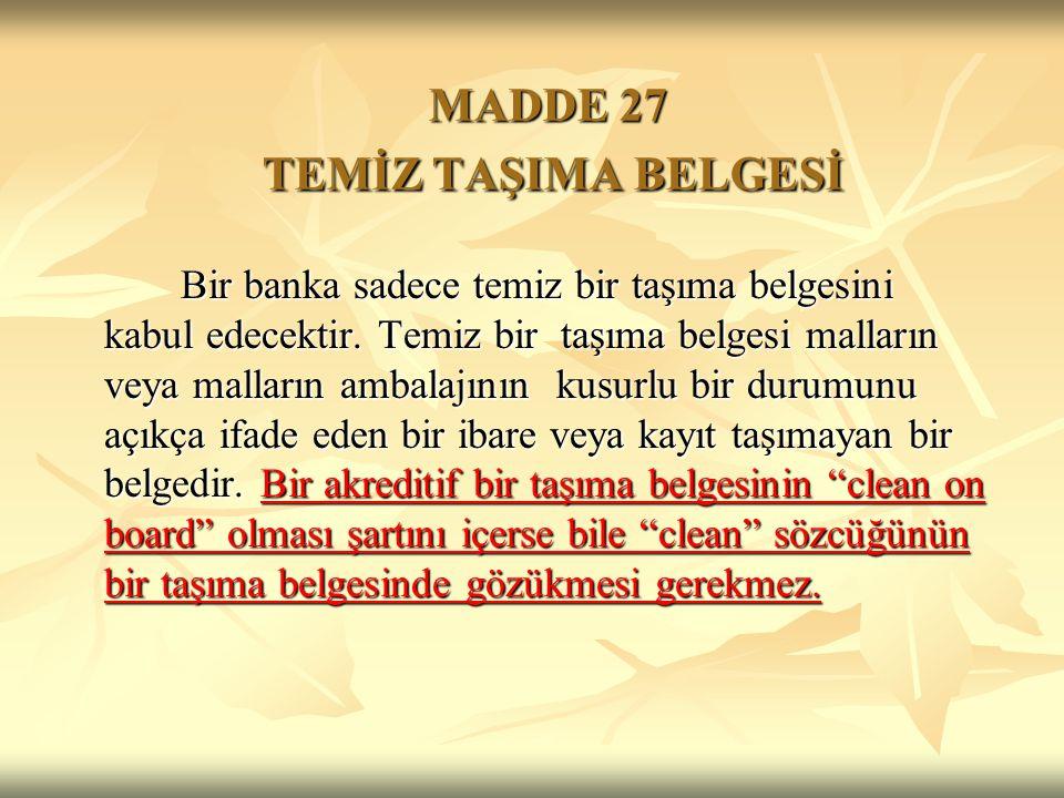 MADDE 27 TEMİZ TAŞIMA BELGESİ