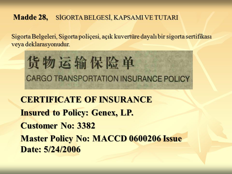 CERTIFICATE OF INSURANCE Insured to Policy: Genex, LP.