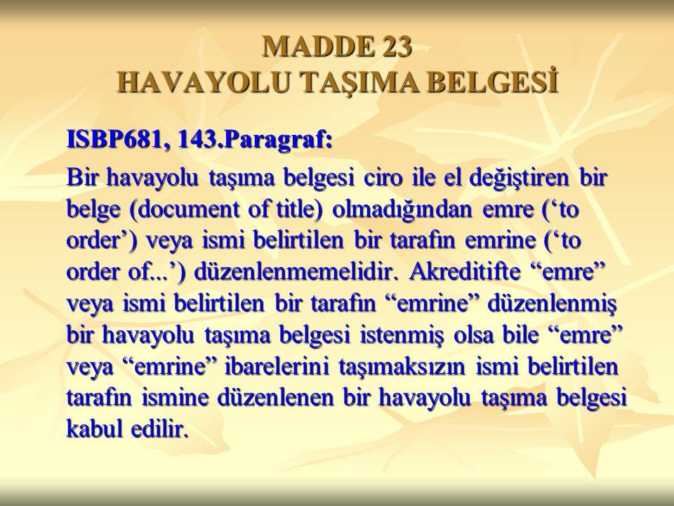 MADDE 23 HAVAYOLU TAŞIMA BELGESİ