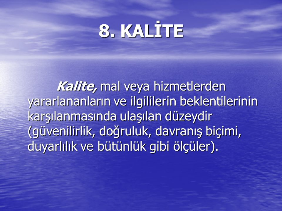 8. KALİTE