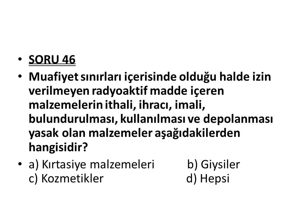 SORU 46
