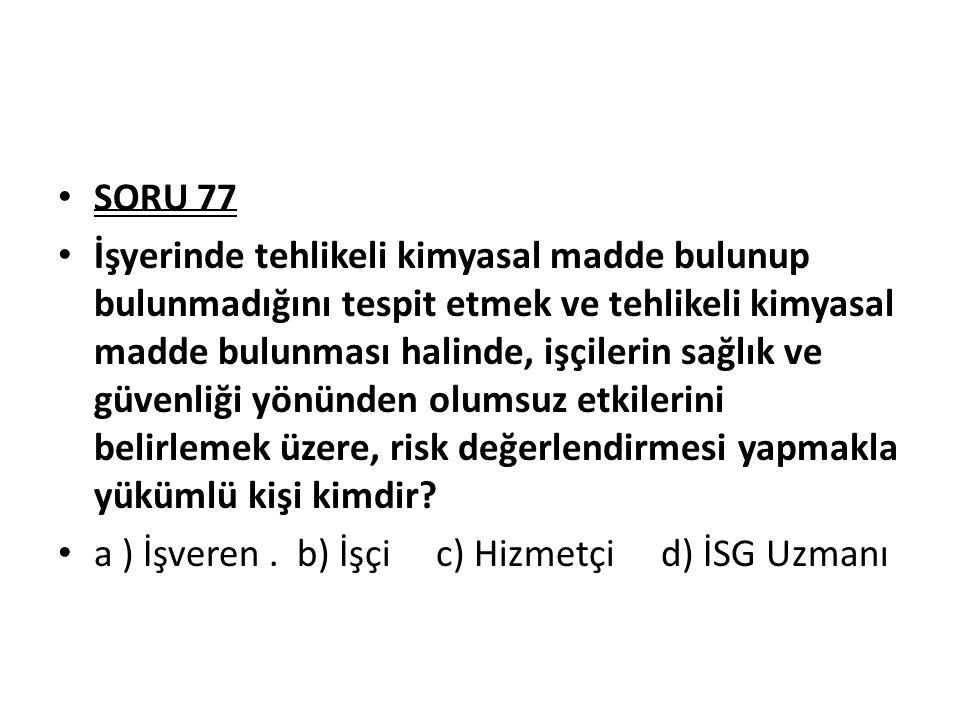 SORU 77