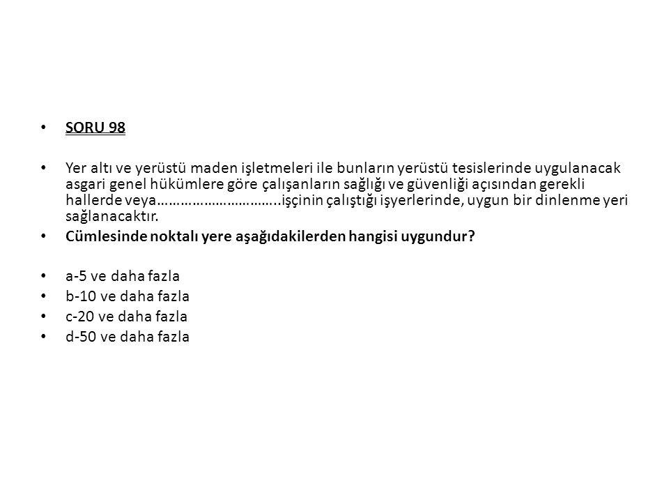SORU 98